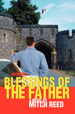 Blessings of the Father: Book One