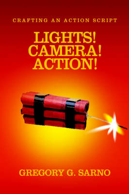 Lights! Camera! Action!: Crafting an Action Script
