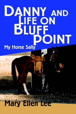 Danny and Life on Bluff Point: My Horse Sally