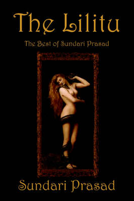 The Lilitu: The Best of Sundari Prasad