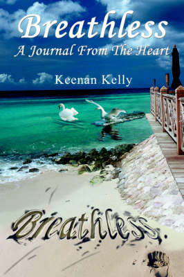 Breathless: A Journal from the Heart