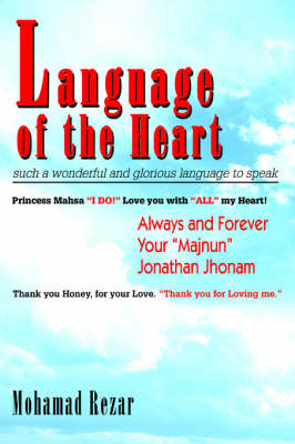 Language of the Heart: Such a Wonderful and Glorious Language to Speak