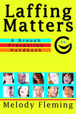 Laffing Matters: A Grouch Prevention Handbook