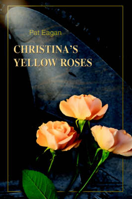 Christina's Yellow Roses