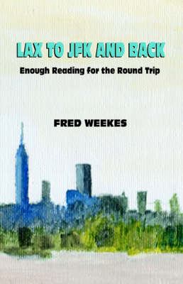 Lax to JFK and Back: Enough Reading for the Round Trip
