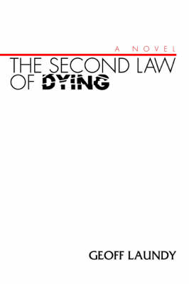 The Second Law of Dying