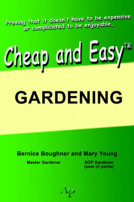 Cheap and Easy Gardening
