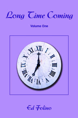 Long Time Coming: Volume One