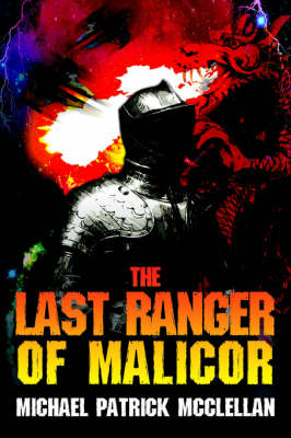 The Last Ranger of Malicor