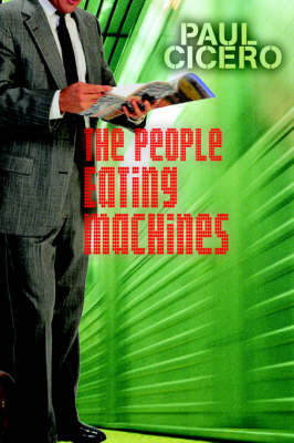 The People Eating Machines