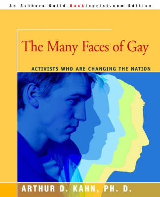 The Many Faces of Gay: Activists Who Are Changing the Nation