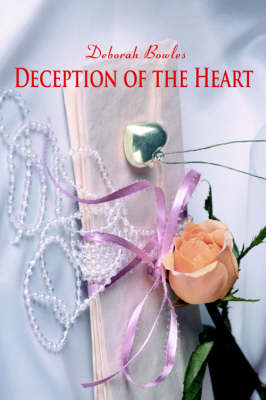 Deception of the Heart
