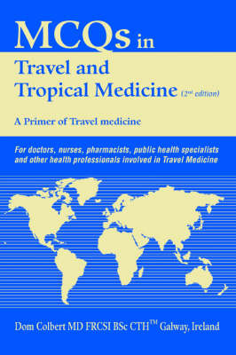 McQs in Travel and Tropical Medicine: A Primer of Travel Medicine