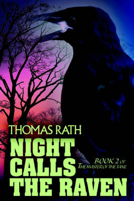 Night Calls the Raven: Book 2 of the Master of the Tane
