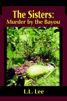 The Sisters: Murder by the Bayou