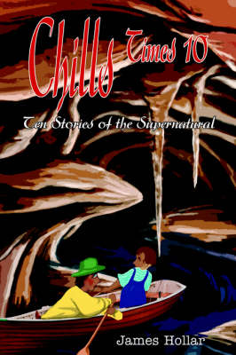 Chills Times 10: Ten Stories of the Supernatural