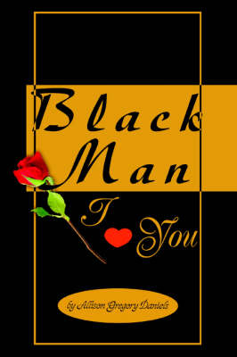 Black Man I Love You