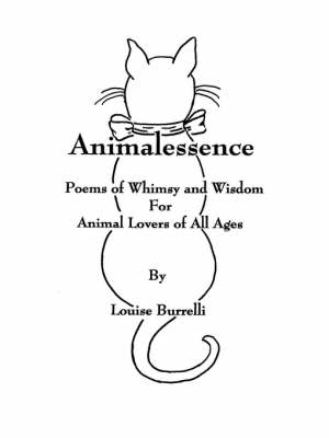 Animalessence: Poems of Whimsy and Wisdom for Animal Lovers of All Ages