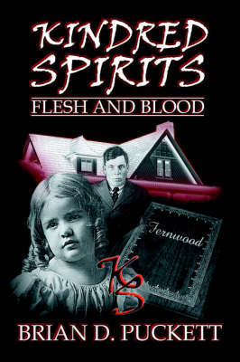Kindred Spirits: Flesh and Blood