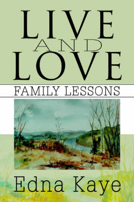 Live and Love: Family Lessons