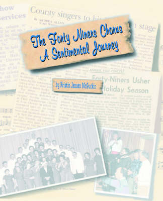 The Forty Niners Chorus: A Sentimental Journey