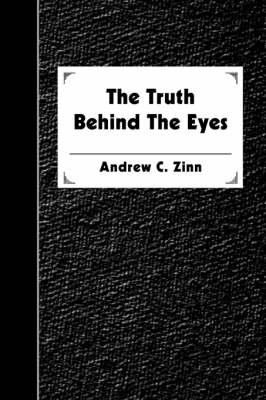 The Truth Behind the Eyes