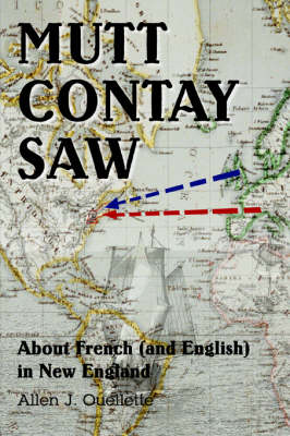 Mutt Contay Saw: About French (and English) in New England