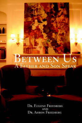 Between Us: A Father and Son Speak