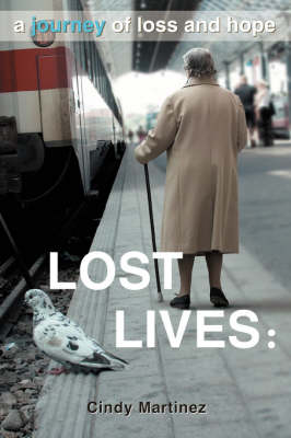 Lost Lives: A Journey of Loss and Hope