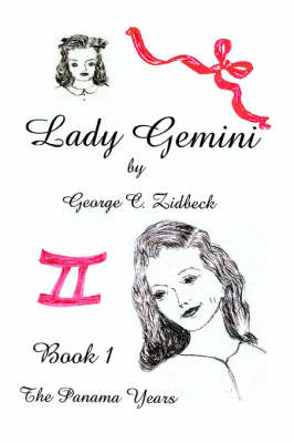 Lady Gemini, Book 1: The Panama Years