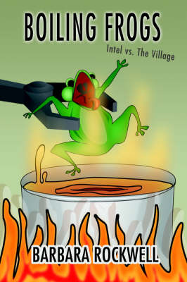 Boiling Frogs: Intel vs. the Village