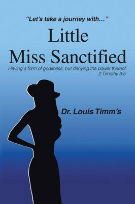 Little Miss Sanctified: Let S Take a Journey with