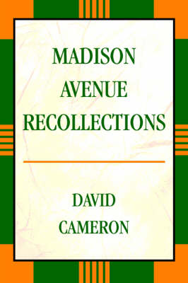 Madison Avenue Recollections