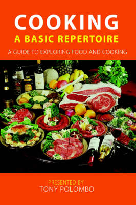 Cooking: A Basic Repertoire
