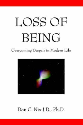 Loss of Being: Overcoming Despair in Modern Life