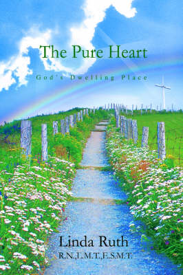 The Pure Heart: God's Dwelling Place