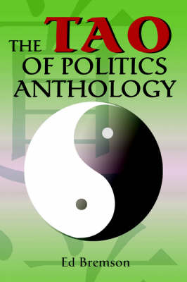 The Tao of Politics Anthology