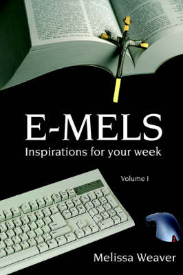 E-Mels: Inspirations for Your Week
