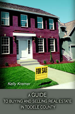 A Guide to Buying and Selling Real Estate in Tooele County