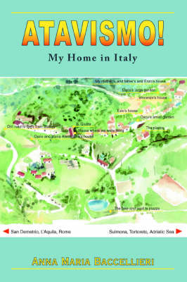 Atavismo!: My Home in Italy