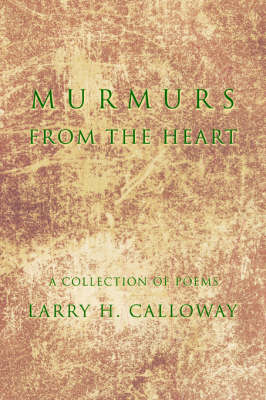 Murmurs from the Heart: A Collection of Poems