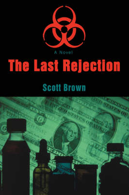 The Last Rejection