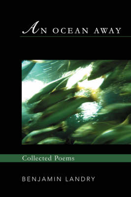 An Ocean Away: Collected Poems
