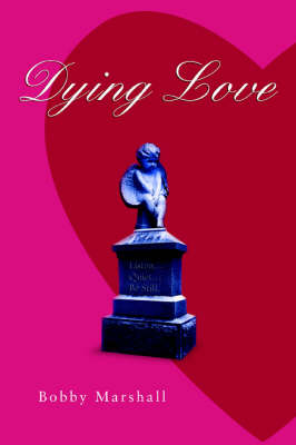 Dying Love