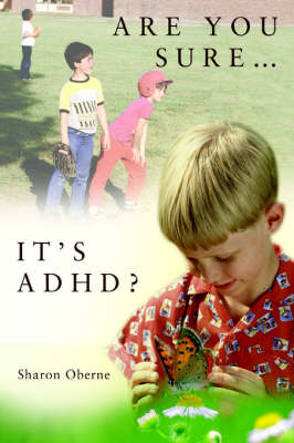 Are You Sure...It's ADHD?