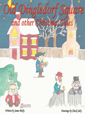 Old Dingledorf Square and Other Christmas Tales