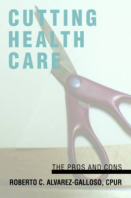 Cutting Health Care: The Pros and Cons