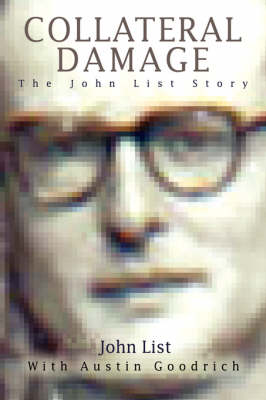 Collateral Damage: The John List Story
