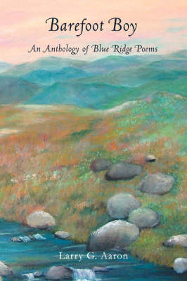 Barefoot Boy: An Anthology of Blue Ridge Poems