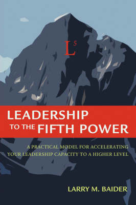 Leadership to the Fifth Power